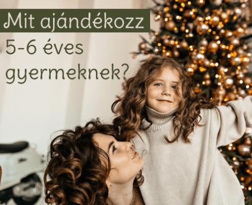 Mit ajándékozz 5-6 éves gyerekeknek?
