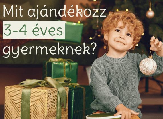 Mit ajándékozz 3-4 éves kisgyermeknek?